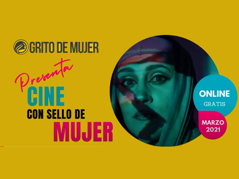 Cinema Grito de Mujer- Womam Scream- Cri de Femme 2021